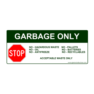 Garbage Only Stop Small